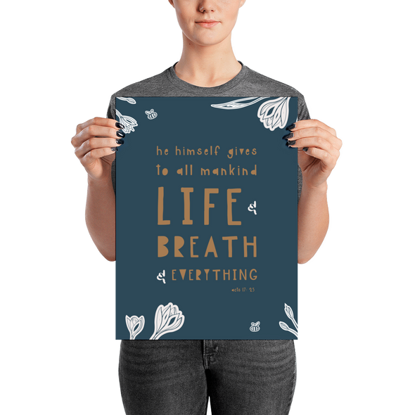 "Life and Breath and Everything Poster | Navy Floral 12"" x 16"" 