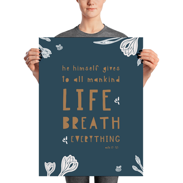 "Life and Breath and Everything Poster | Navy Floral 18"" x 24"" 