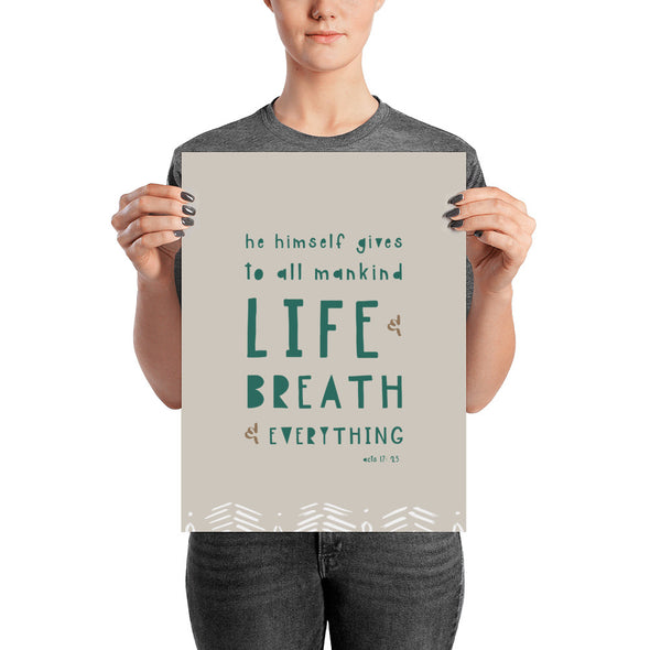 "Life and Breath and Everything Poster | Neutral 12"" x 16"" 