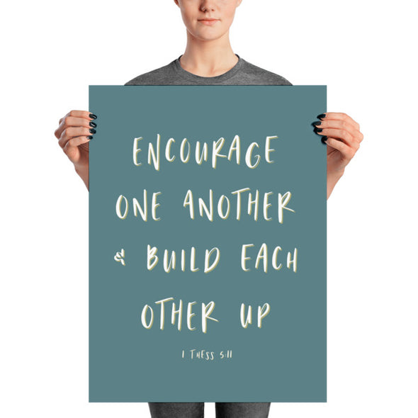 Encourage One Another Poster