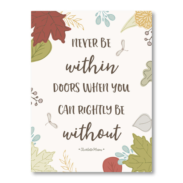 Never Be Within Doors Poster