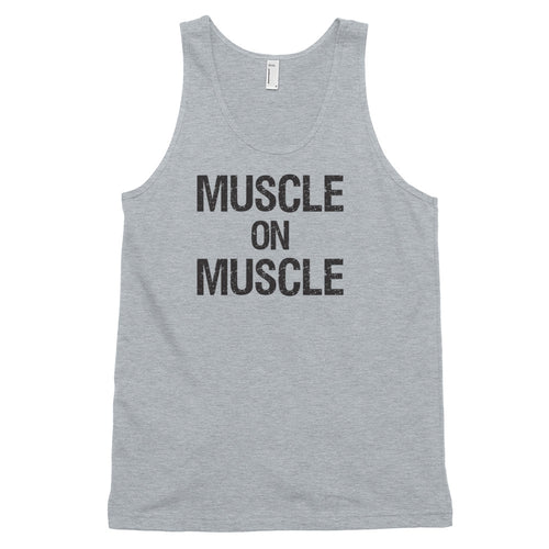 MUSCLE ON MUSCLE: Unisex 100% Cotton Classic Tank Top