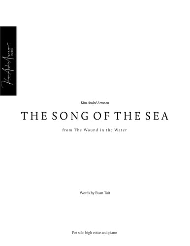 The Song of the Sea (from The Wound in the Water)
