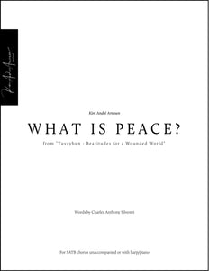 What is Peace? (from Movement 3)