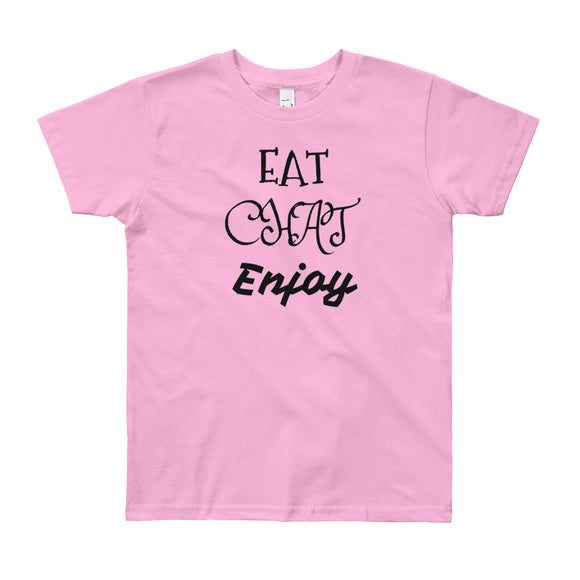 Eat Chat Enjoy Youth Short Sleeve T-Shirt