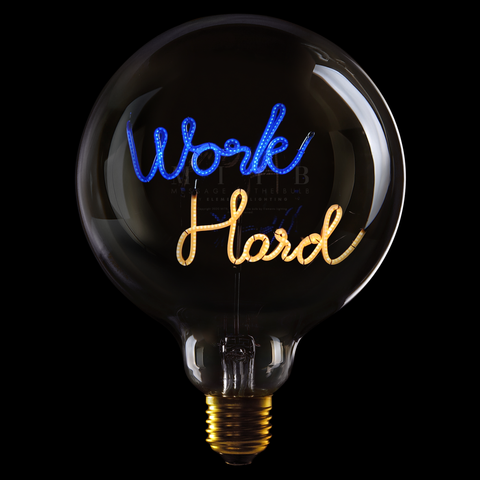 "Message In The Bulb LED ""Work Hard"""