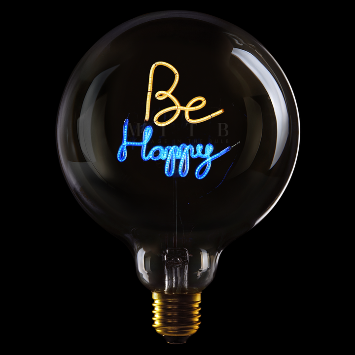 "Message In The Bulb LED ""Be Happy"""