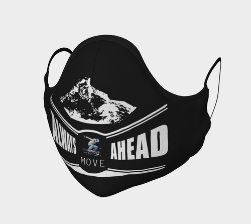 Always Move Ahead Mask
