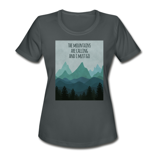 The Mountains are calling Me! Women's Moisture Wicking Performance T-Shirt - charcoal