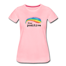 Load image into Gallery viewer, Stay Positive Women's Premium T-Shirt - pink
