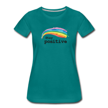 Load image into Gallery viewer, Stay Positive Women's Premium T-Shirt - teal