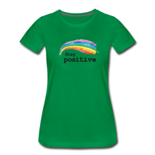 Load image into Gallery viewer, Stay Positive Women's Premium T-Shirt - kelly green