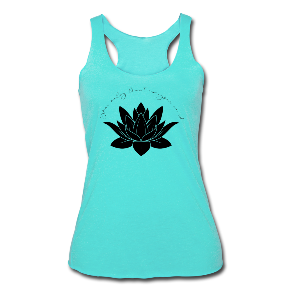 Your Only Limit Is Your Mind Women's Racerback Tank - turquoise