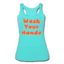 Load image into Gallery viewer, Wash Your Hands Women's Racerback Tank - turquoise