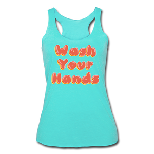 Wash Your Hands Women's Racerback Tank - turquoise