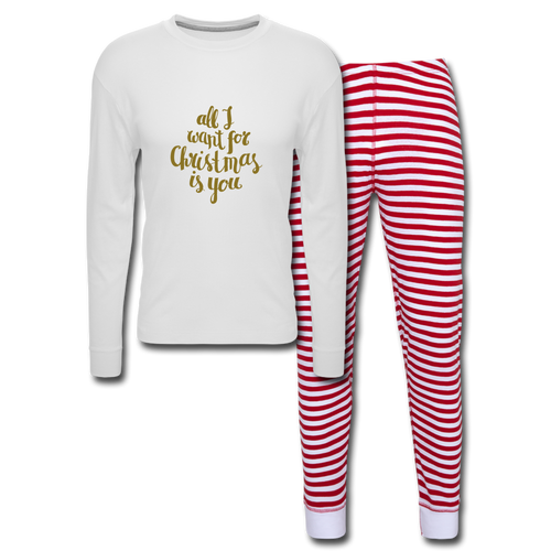 All I want for Christmas is You Unisex Pajama Set - white/red stripe