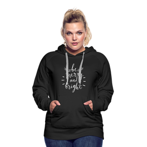 Be Merry and Bright Women's Premium Hoodie - black