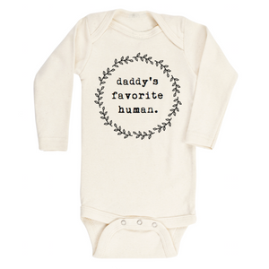 Daddy's Favorite Human - Organic Onesie- Long Sleeve
