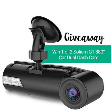 Soliom Giveaway: Win a New Age SOLIOM G1 380° Car Dual Dash Cam Free with Great Features