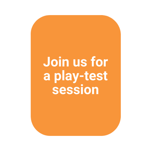 Join us for a play test session