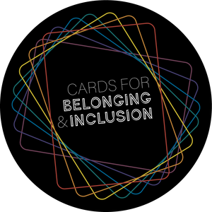 Cards for Belonging & Inclusion Deck