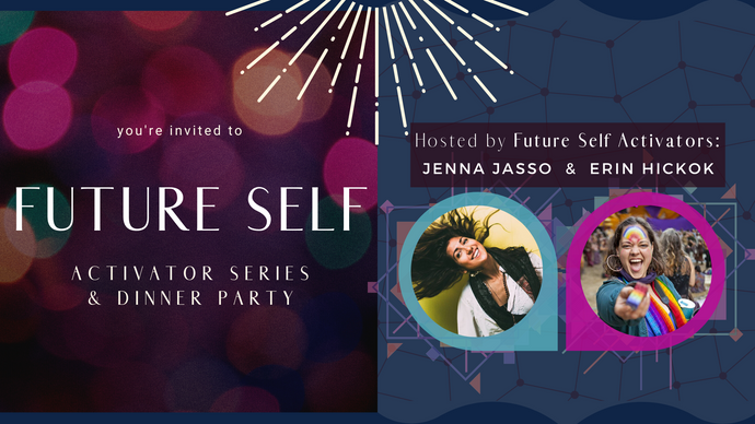 Future Self Series & Dinner Party - Games for Humanity