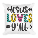 Jesus Loves Y'all Pillow