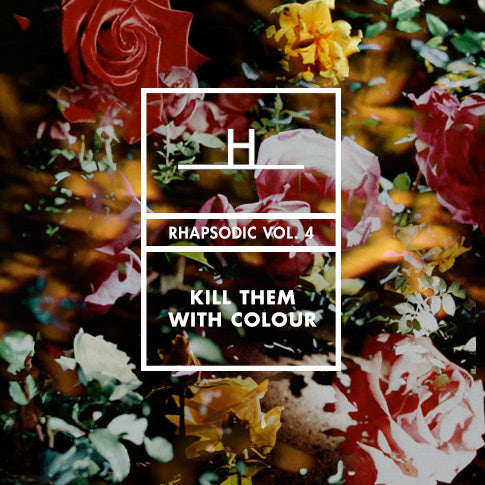 Rhapsodic Vol. IV by Kill Them With Colour