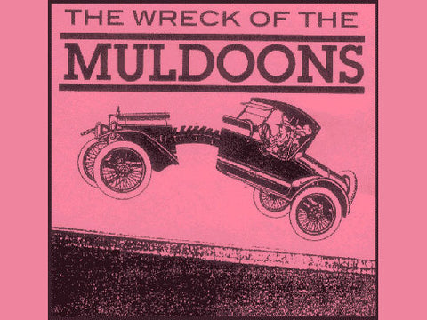 The Wreck of the Muldoons