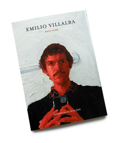 Emilio Villalba: Back Home Exhibition Catalogue