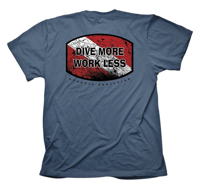 T-shirt: Dive More Work Less