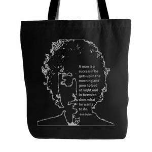 A Man Is A Success If He Gets Up In The Morning Tote Bag