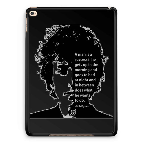 A Man Is A Success If He Gets Up In The Morning iPad 2 / 3 / 4 / 5 / 6| iPad Air / Air 2 | iPad Mini 1 / 2 / 3 / 4 | iPad Pro Case