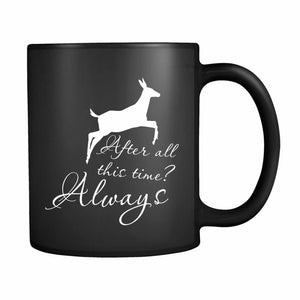 After All This Time Always Little Patronus Doe 11oz Mug