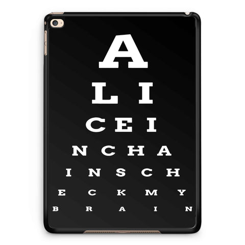 Alice In Chains Eye Chart iPad 2 / 3 / 4 / 5 / 6| iPad Air / Air 2 | iPad Mini 1 / 2 / 3 / 4 | iPad Pro Case