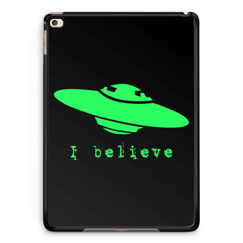 Aliens I Believe iPad 2 / 3 / 4 / 5 / 6| iPad Air / Air 2 | iPad Mini 1 / 2 / 3 / 4 | iPad Pro Case