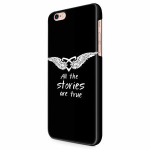 All Stories Are True iPhone 6/6S/6S Plus | 7/7S/7S Plus | 8/8S/8S Plus| X/XS/XR/XS Max 3D Case