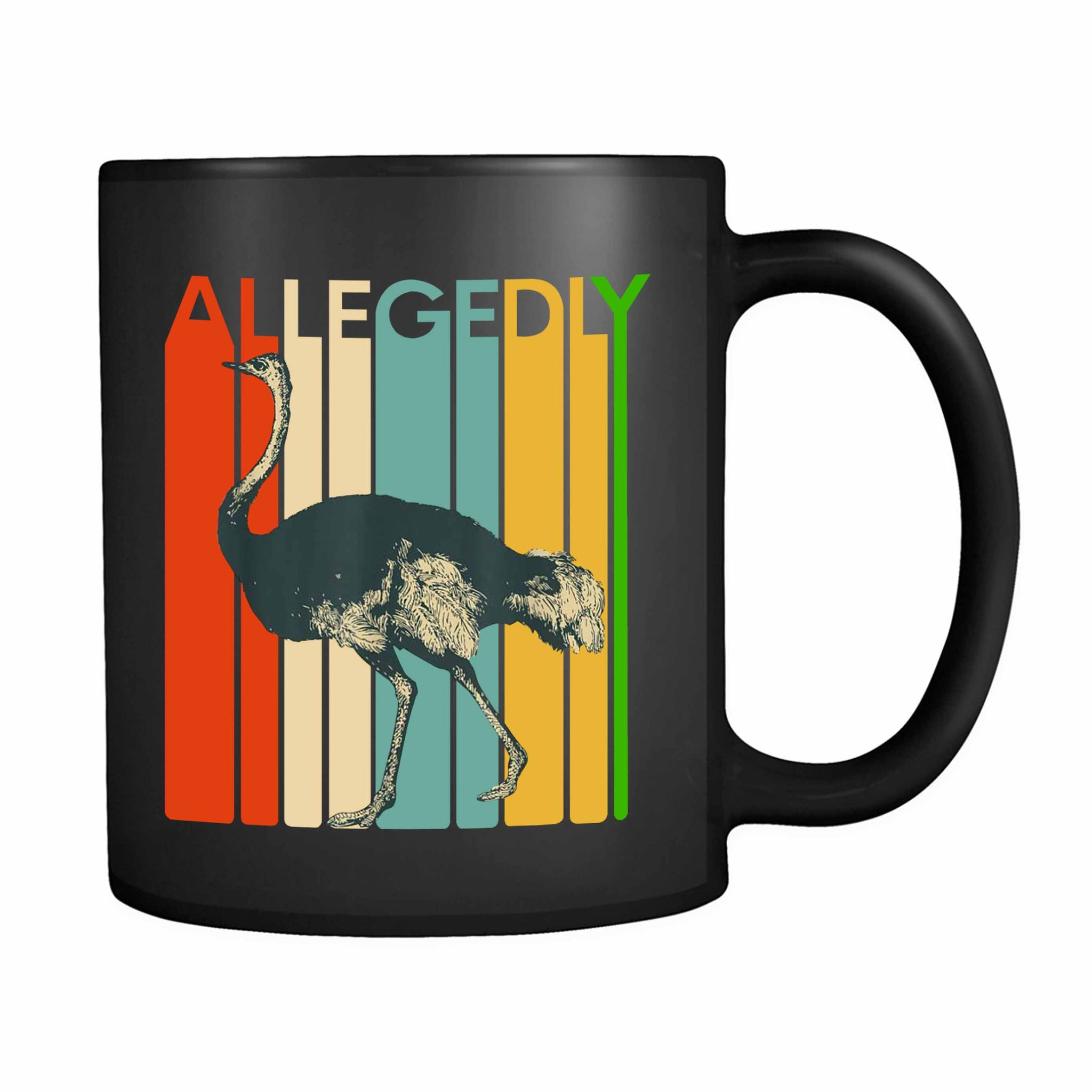 Allegedly Ostrich 2 11oz Mug