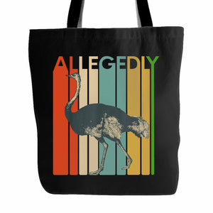 Allegedly Ostrich 2 Tote Bag