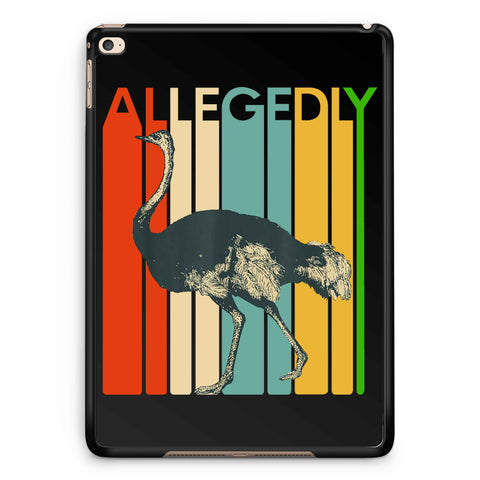 Allegedly Ostrich 2 iPad 2 / 3 / 4 / 5 / 6| iPad Air / Air 2 | iPad Mini 1 / 2 / 3 / 4 | iPad Pro Case
