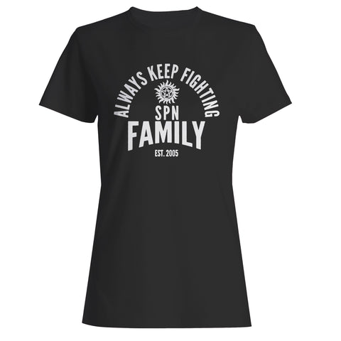Always Keep Fighting Woman's T-Shirt