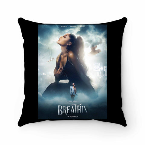 Ariana Grande Breathin Pillow Case Cover