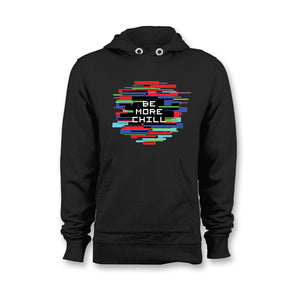 Be More Chill Unisex Hoodie