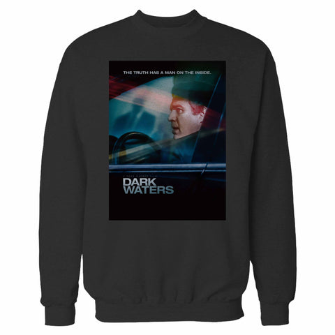Dark Waters 2019 Sweatshirt