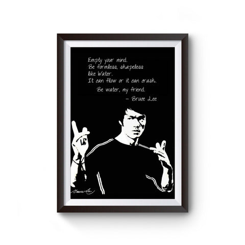 Empty Your Mind Be Formless Bruce Lee Poster