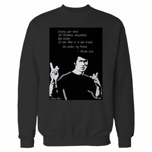 Empty Your Mind Be Formless Bruce Lee Sweatshirt