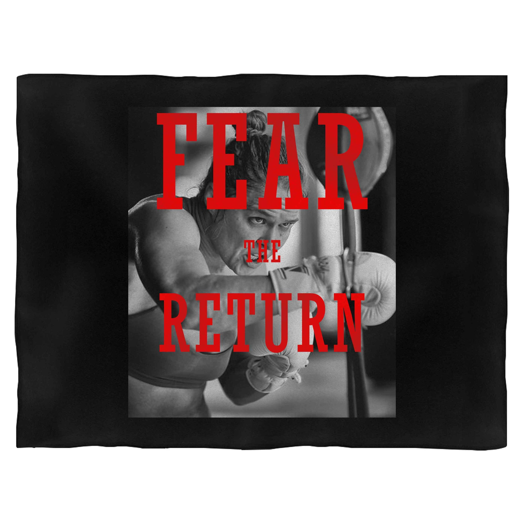 Fear The Return Ronda Rousey Quotes Blanket