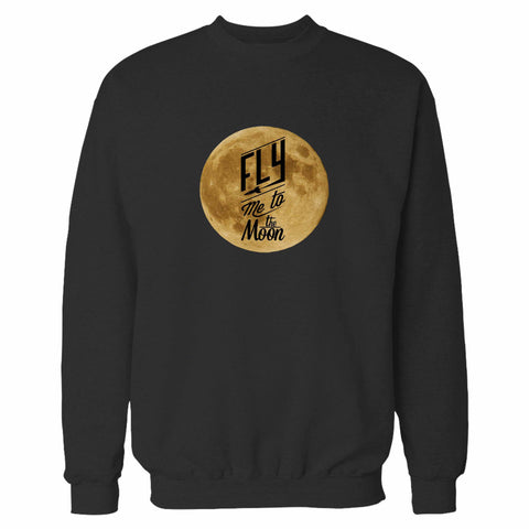 Fly Me To The Moon Frank Sinatra Sweatshirt