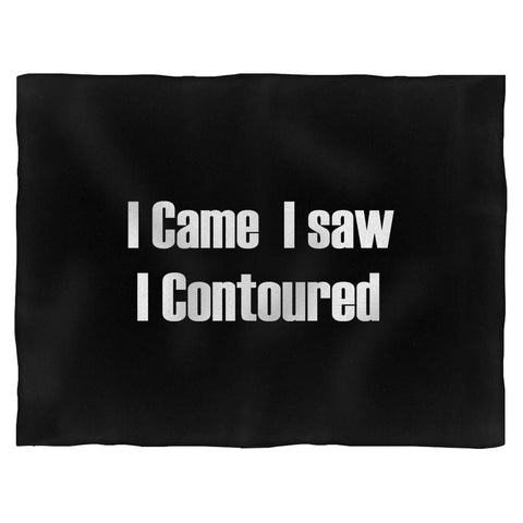 I Came I Saw I Contoured Blanket