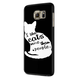 I Like Cats More Than People Samsung Galaxy S6 S6 Edge Plus/ S7 S7 Edge / S8 S8 Plus / S9 S9 plus 3D Case